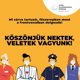 Köszönjük Csiky Győri Filharmonikus Zenekar covid összefogás kultúra